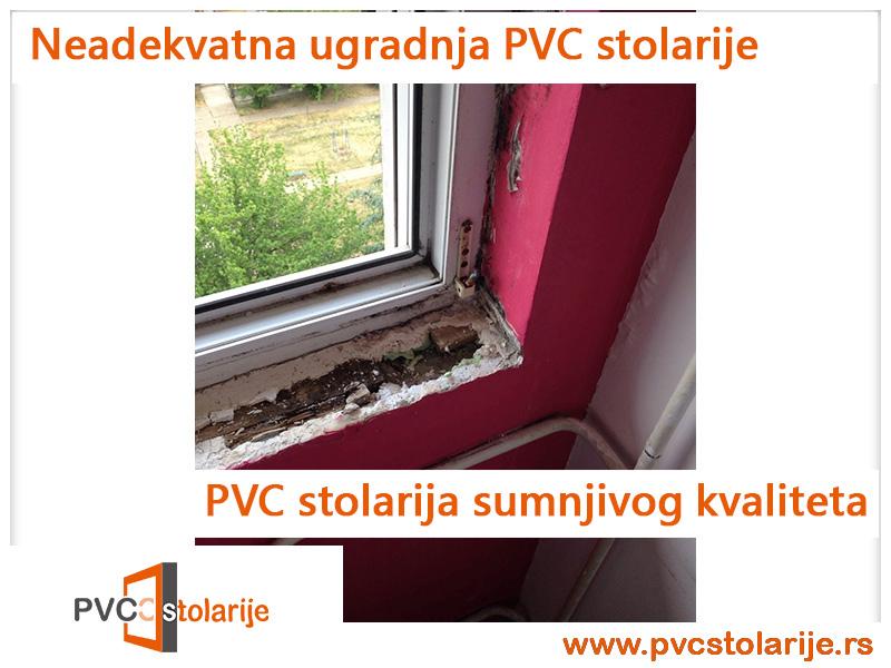 Neadekvatna ugradnja PVC stolarije - primer PVC stolarije niskog kvaliteta