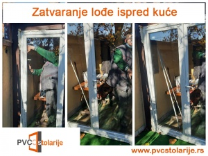 Zatvaranje lođe ispred kuće - PVC Stolarije Tim